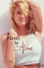 Never be alone (Dutch Fan-Fiction 1D/Demi Lovato) by xLovatic_1Direction