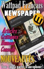 Wattpad FR Newspaper by PartieFrancophone