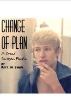 Change Of Plan ~ A Drew Dirksen Fanfic by Boys_in_bands
