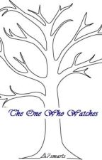 The One Who Watches by A7smarts