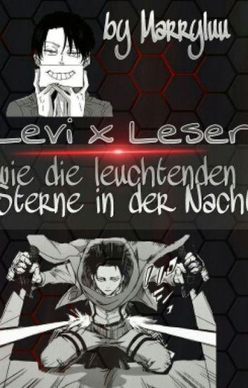 Levi x Leser ~Wie die leuchtende Sterne in der Nacht~ ✅