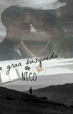 LA GRAN BÚSQUEDA DE NICO. by SilviaDopazo