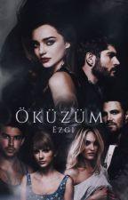 ÖKÜZÜM ! (AŞKOMEDİ SERİSİ 1 ) by ezgi789