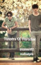 Flowers Of Paradise by sehuname