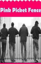 Pink Picket Fence by LushyMacPhilosophy