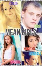 Mean Girls by littleluxlukasiak101