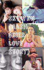 Skylynn (Nash Grier Love Story) by bubblehoseok