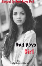 Bad Boys Girl | Luke Brooks (sequel to B.B.B) | Completed | by emilyh2ojanoskians