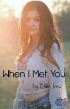 When I Met You (Greek) by Elen_lord