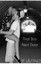 That Boy Next Door by Lilyrae01