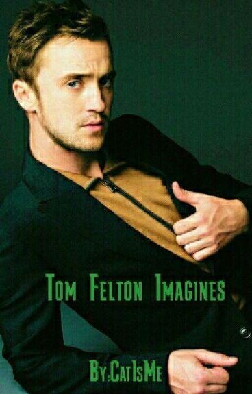 Tom Felton Imagines