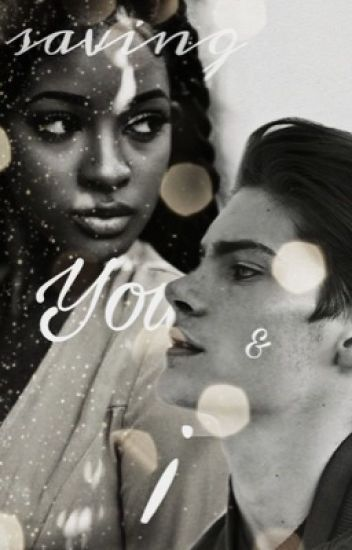 Saving You & I {SOY&I Sequel}