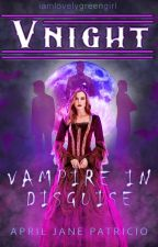 I'm the Vampire Princess (Editing) by iamlovelygreengirl