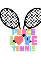 Peace, Love, Tennis by phantom_writer1231
