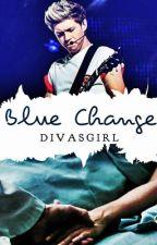 Blue Change {Niall Horan} by DivasGirl
