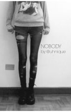 Nobody by uhnique