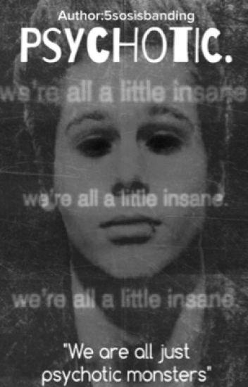 Psychotic - Luke Hemmings AU