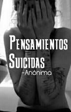 Pensamientos suicidas. by IHaveASucideMind