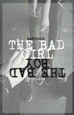 The Bad Girl & The Bad Boy  by zelaughingqueen