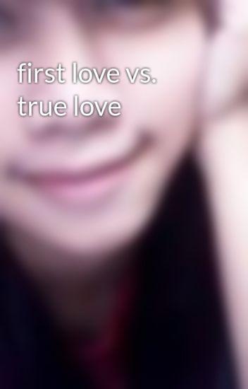 first love vs true love