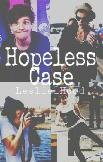 Hopeless Case »Larry Stylinson«