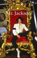 Mr. Jackson (A Michael Jackson Story) by whattashmuck