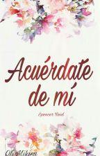 Acuérdate de mí ~ Spencer Reid by OhMikisu