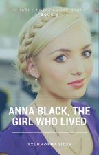 Anna Black, the Girl Who Lived. Book 5 by xxLumosMagicxx