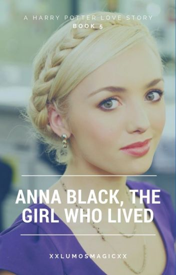Anna Black, the Girl Who Lived. Book 5
