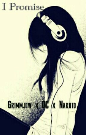 I Promise - Grimmjow x OC x Naruto - Chapter 4: Dattebayó