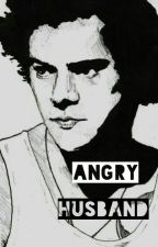 Angry husband /Harry Styles by biggood