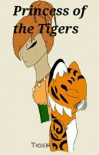 Princess of the Tigers by TigerGirl102
