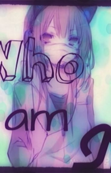Who am I? (Fairy Tail x reader)