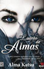 Ladrão de Almas by kizzistraus