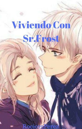 Viviendo Con Sr. Frost...(Jelsa)||Completa||《Editando》