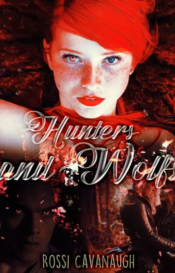 HUNTERS and WOLFS