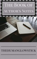 The Book of Author's Notes by CooCooWolfies