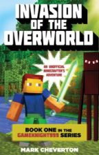 INVASION OF THE OVERWORLD by peanut093002