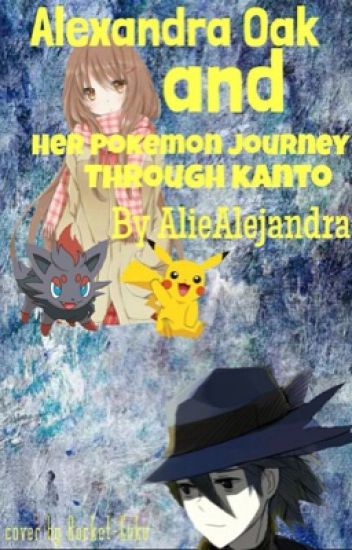 Alexandra Oak and her Pokemon journey through Kanto