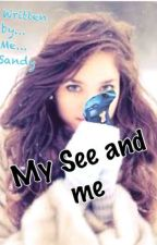 My See and me by falalou