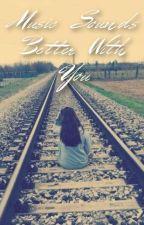 Music Sounds Better With You (Kendall Schmidt) {2º Segunda Temporada Worldwide} by GhostXxTown