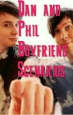Dan and Phil Boyfriend Scenarios by xxNebula