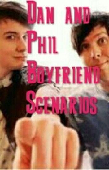 Dan and Phil Boyfriend Scenarios