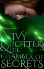 Ivy Potter and the Chamber of Secrets (Harry Potter FF) Book 2 by Lauren_Mcgregor