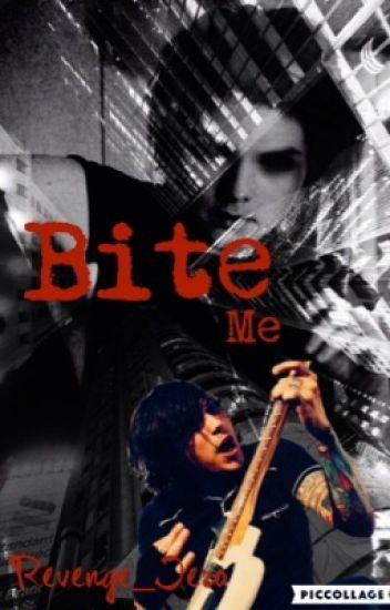 Bite Me ➳ Frerard