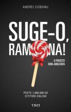 Suge-o, Ramona! COMPLET by Lucidious_