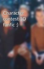 Character contest 1D fanfic :) by mollygirl141