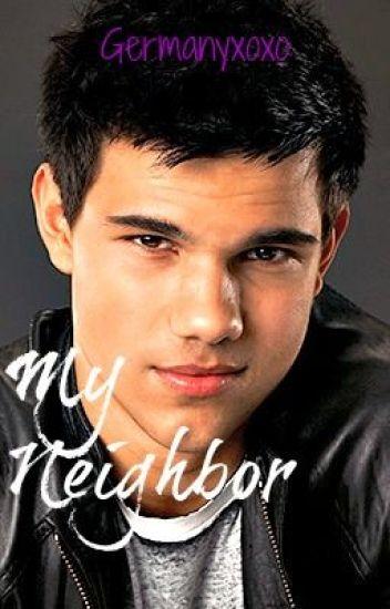 My Neighbor [Taylor Lautner:/]