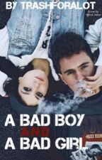 A Bad Boy and a Bad Girl {rewriting) by exohjess