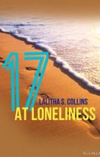 17 At Loneliness by Saahitiyah123